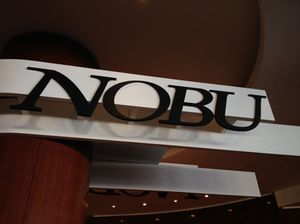 Nobu is, well, clearly signed off the lobby!